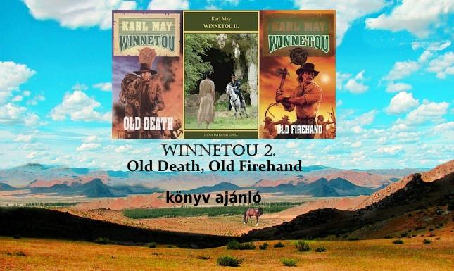 Winnetou 2. Old Death, Old Firehand könyv ajánló