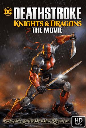 Deathstroke: Caballeros Y Dragones [1080p] [Latino-Ingles] [MEGA]
