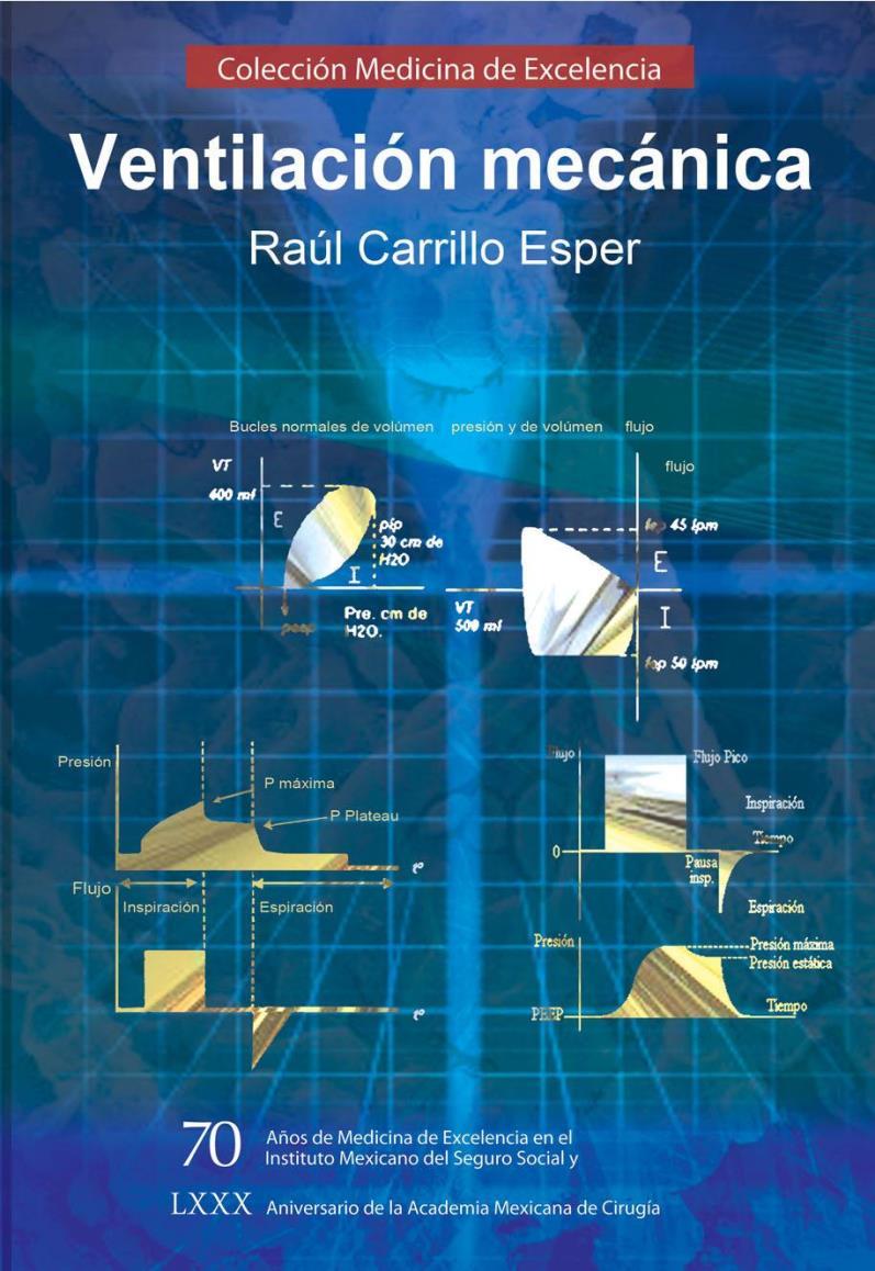 Ventilación mecánica – Rául Carrillo Esper