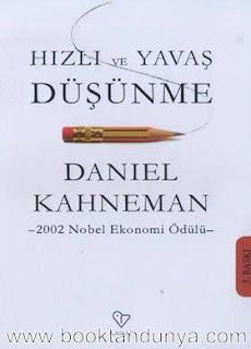 Daniel Kahneman – Hızlı ve Yavaş Düşünme