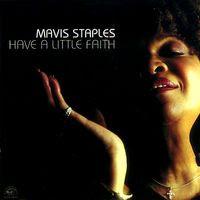 mavis staples - have a little faith (2004)