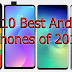 Top 10 Android Phones of 2019 - Best Android Phones