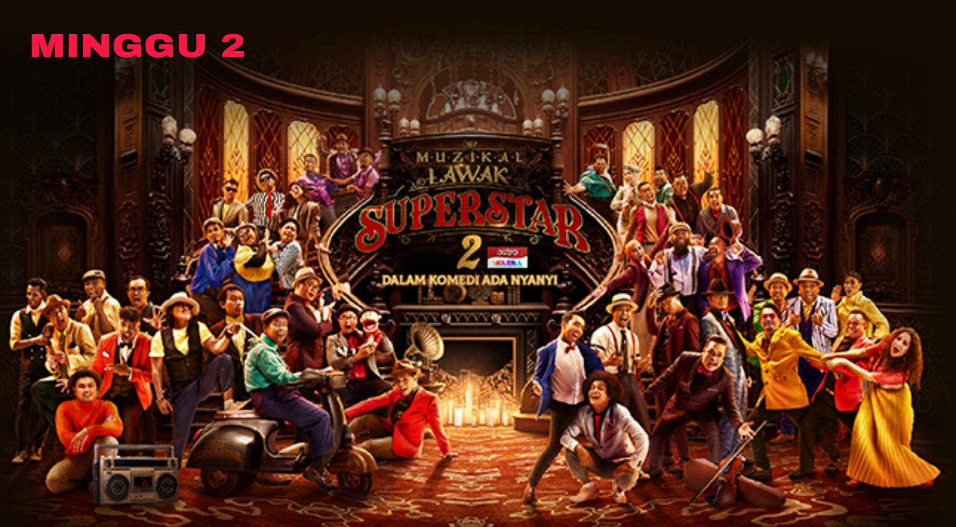 Live Streaming Muzikal Lawak Superstar 2020 Minggu 2 (Siaran Langsung)
