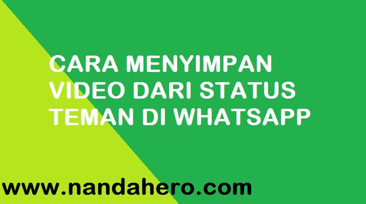 cara menyimpan video dari status teman di whatsapp dengan aplikasi