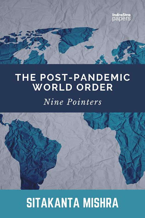 The Post-Pandemic World Order Nine Pointers