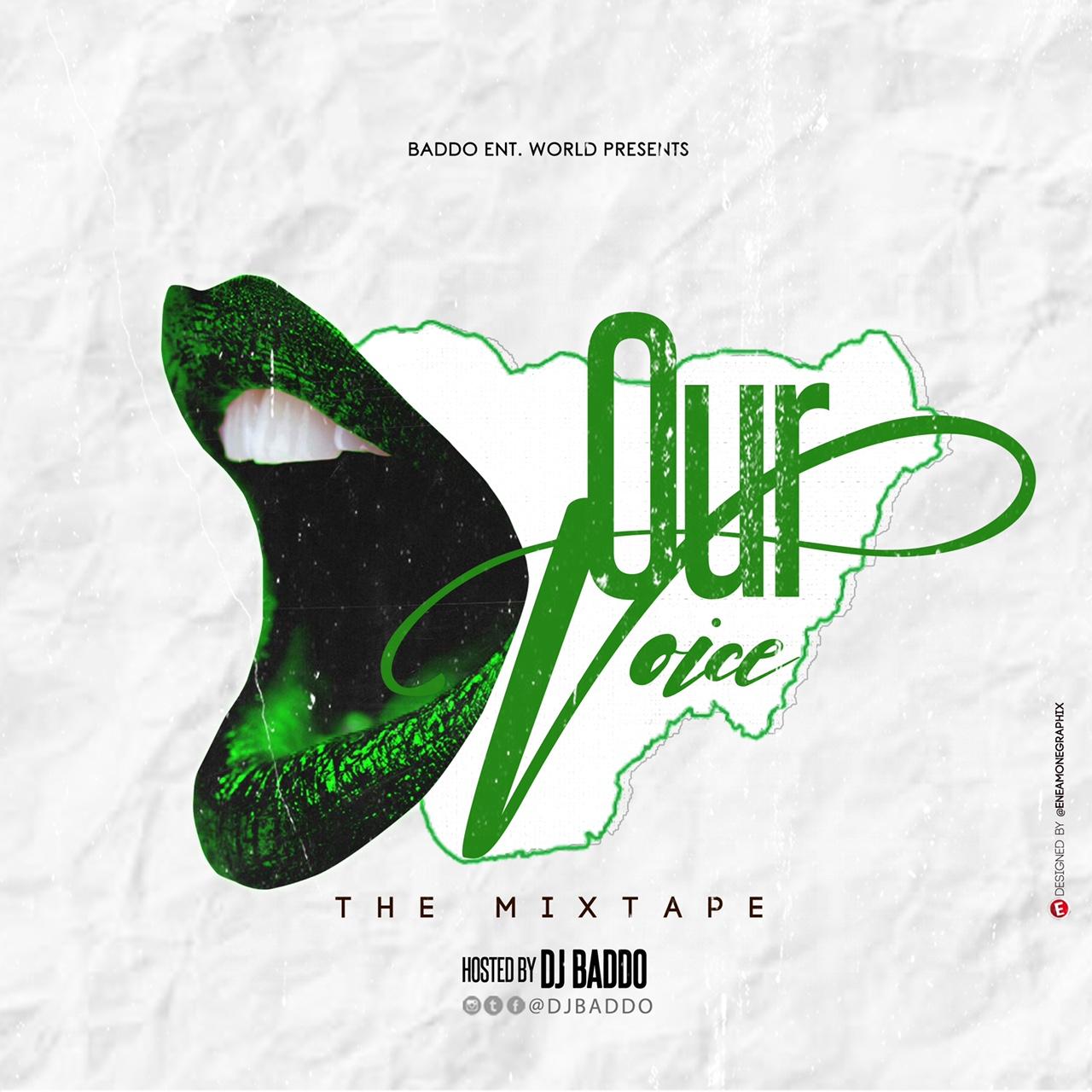 Dj Baddo - Our Voice Mix #Arewapublisize