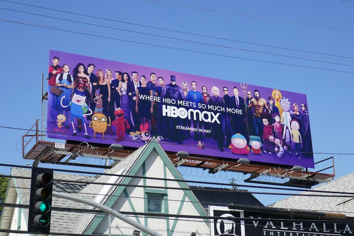 HBO Max Where HBO meets so much more billboard