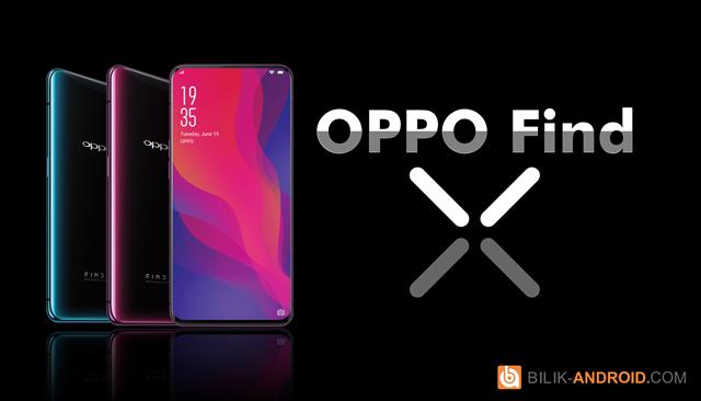 oppo-find-x-spesifikasi-dan-harga-01, oppo-find-x, find-x