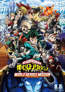 Boku no Hero Academia the Movie 3: World Heroes' Mission Opening/Ending Mp3 [Complete]