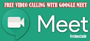 Free Video calling with Google Meet