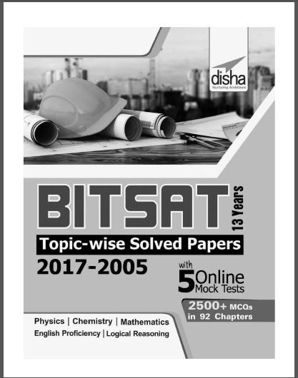 Bitsat Mock Tests (2017-2005) By Disha Publication : for JEE and NEET Exam PDF Book