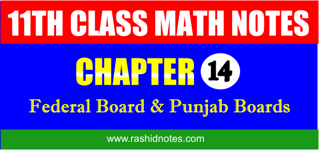 F.Sc. Part-1 (1st Year) Math Chapter 14 Notes Free Download