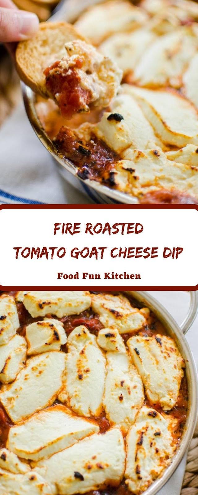 FIRE ROASTED TOMATO GOAT CHEESE DIP
