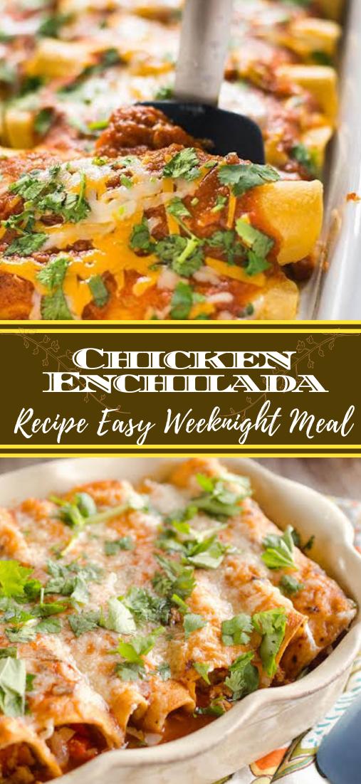 Chicken Enchilada Recipe Easy Weeknight Meal #healthyfood #dietketo #breakfast #food