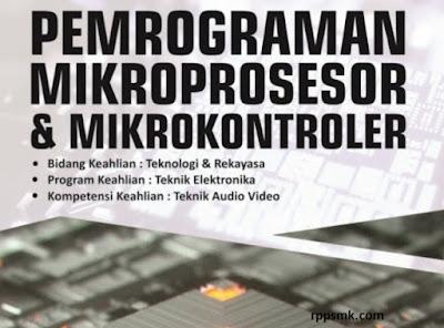 Download Rpp Mata Pelajaran Pemrograman Mikroprosesor dan Mikrokontroler Smk Kelas XI Kurikulum 2013 Revisi 2017/2018 Semester Ganjil dan Genap | Rpp 1 Lembar