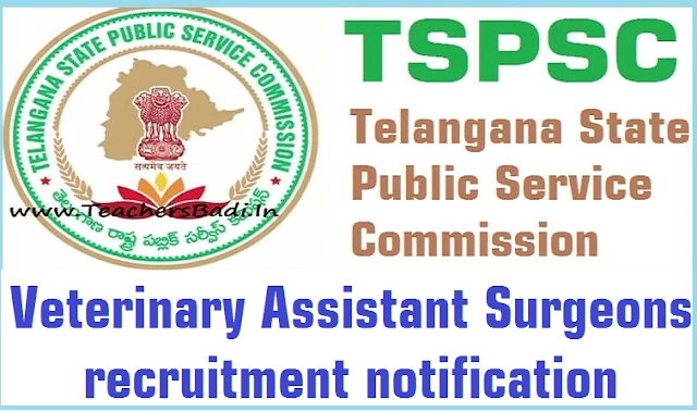 TSPSC,Veterinary Assistant Surgeons,recruitment 2017 notification
