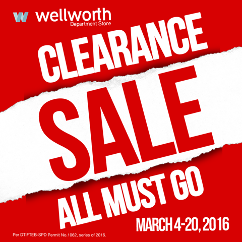 8b56e081fdf12 Wellworth Department Store Clearance SALE  March 2016. Check out ...