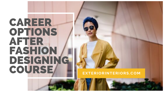 3 Career Options After You Complete Fashion Designing Course