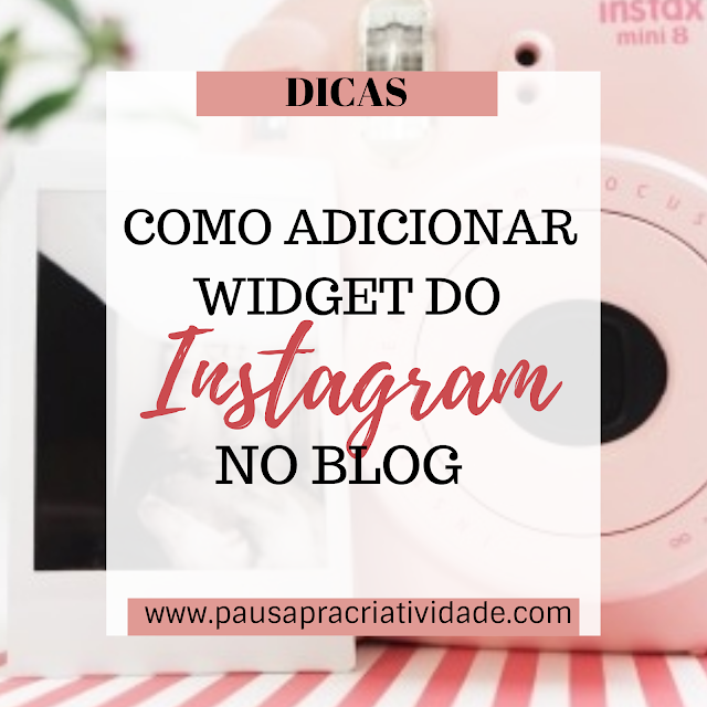 Como adicionar fotos do instagram no blog