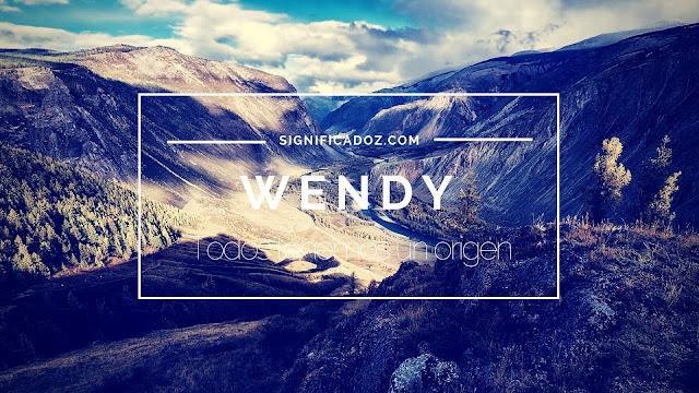 Significado del Nombre Wendy ¿Que significa?