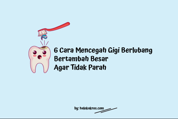 cara-mencegah-gigi-berlubang
