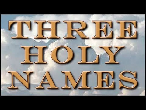 Three Holy Names