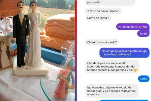 'Desinvita' a su amiga de su boda por no tener novio, pero le exige mesa de dulces de 15 mil pesos