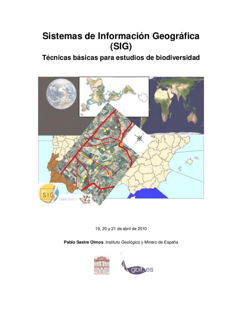 Sistemas de información geográfica (SIG): Técnicas básicas para estudios de biodiversidad