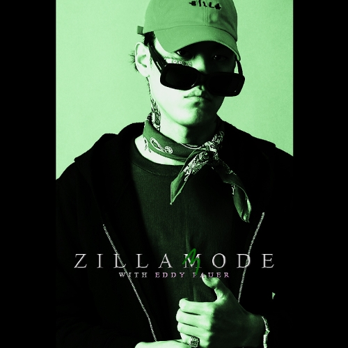 ZENE THE ZILLA – zillamode 3 with Eddy Pauer – EP (ITUNES MATCH AAC M4A)