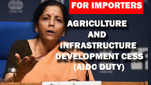 What is new AIDC Duty (Agriculture and Infrastructure Development Cess)?