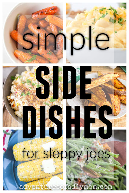 collage of side dish recipes that pair well with sloppy joes