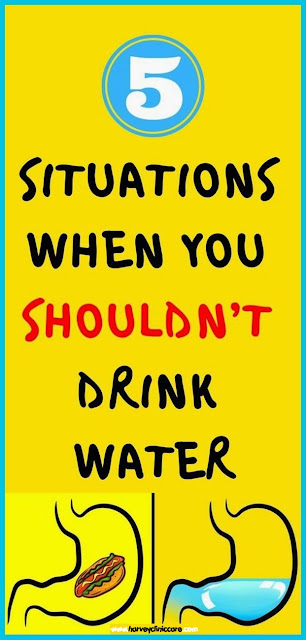 Be Careful: 5 Situations When You Shouldn'T Drink Water