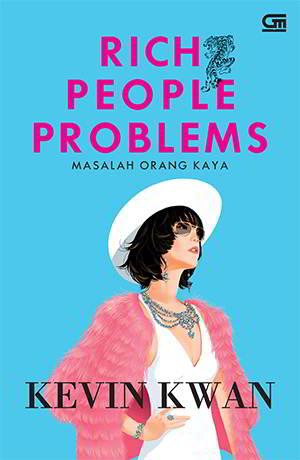 Rich People Problems PDF Karya Kevin Kwan
