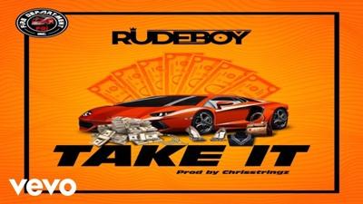 Take It Lyrics - Rudeboy