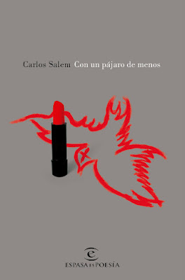 LIBRO - Con un pájaro de menos Carlos Salem (Espasa - 17 mayo 2016) POESIA | Edición papel & digital ebook kindle Comprar en Amazon España