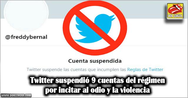 Twitter suspendió 9 cuentas del régimen por incitar al odio y la violencia