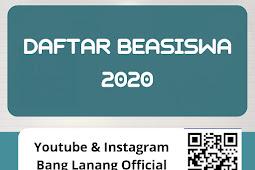 Daftar Beasiswa Untuk Tahun 2020/2021 Lengkap