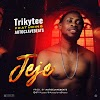 TrikyTee ft AutoclaveBeats - JEJEH