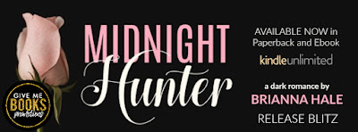 MIDNIGHT HUNTER by Brianna Hale has Arrived!