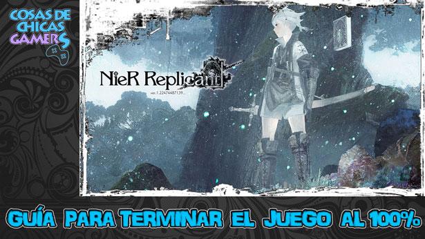 Guía NieR Replicant Remake Remaster