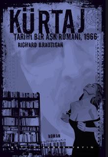 Richard Brautigan, Kürtaj-Tarihi Bir Aşk Romanı