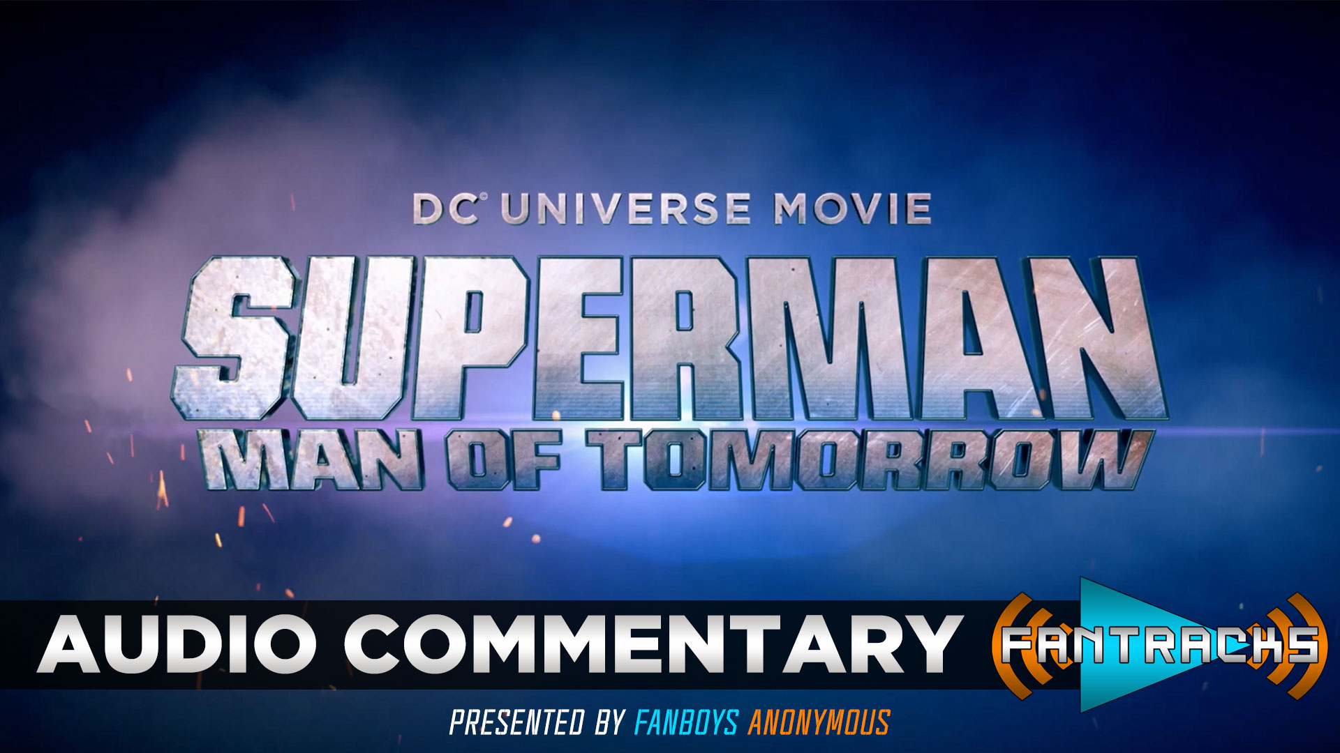 FanTracks Superman: Man of Tomorrow audio commentary
