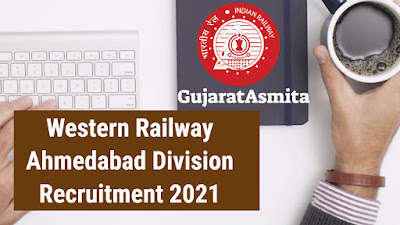 Western Railway Ahmedabad Division Recruitment 2021 For Medical Practitioners