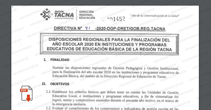 DRE Tacna publicó Directiva Regional para la finalización del Año Escolar 2020 en Instituciones y Programas Educativos de Educación Basica (DIRECTIVA N° 041-2020-DGP-DRET/GOB.REG.TACNA)