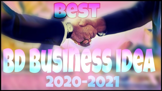(Best) Bd Business Idea 2020
