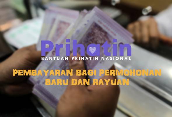 Pembayaran BPN Bagi Permohonan Baru Dan Rayuan Diumumkan