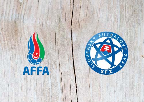 Azerbaijan vs Slovakia - Highlights 11 June 2019