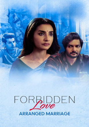 Forbidden Love: Arranged Marriage 2020 Full Hindi Episode Download HDRip 720p