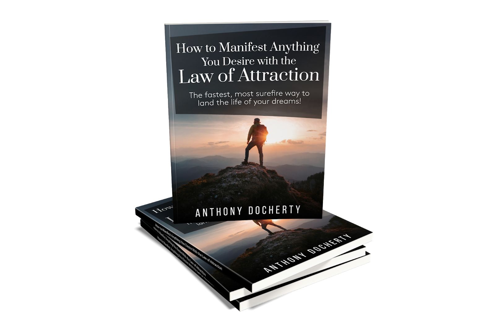How to Manifest Anything You Desire with the Law of Attraction