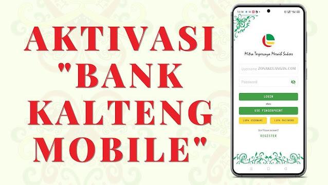 Aktivasi Bank Kalteng Mobile